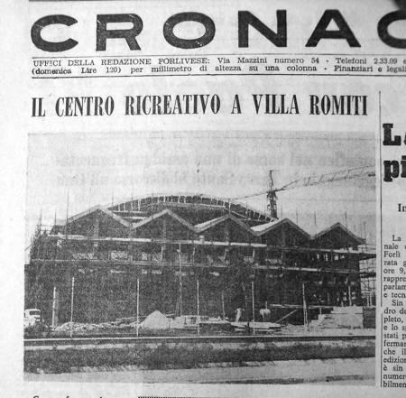 Il Resto del Carlino documenta la veloce realizzazione del palazzetto. E' il 1967.