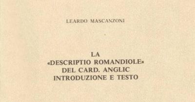 LA DESCRIPTIO ROMANDIOLE DEL CARDINALE ANGLIC
