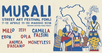 MURALI, STREET ART FESTIVAL FORLI' 2018
