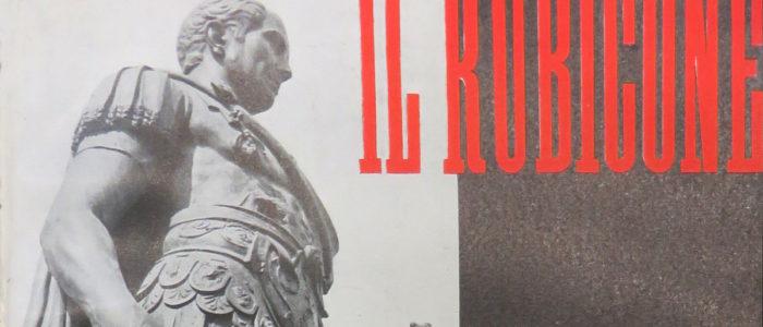 IL RUBICONE, RIVISTA MENSILE DI ROMAGNA