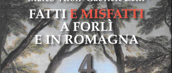FATTI E MISFATTI A FORLI' E IN ROMAGNA 4 (LIBRO)