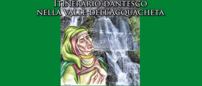 ITINERARIO DANTESCO NELLA VALLE DELL'ACQUACHETA (LIBRO)